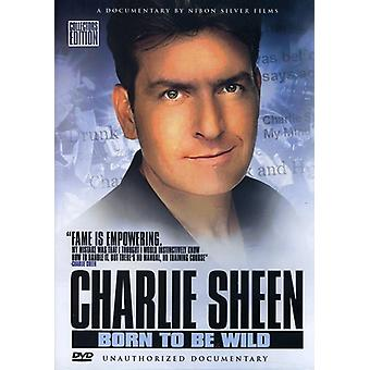 Charlie Sheen-Born to Be Wild [DVD] USA import
