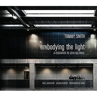 Tommy Smith Quartet - Embodying the Light: Dedication to John Coltrane [CD] USA import