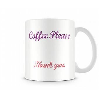 Coffee Please Printed Mug