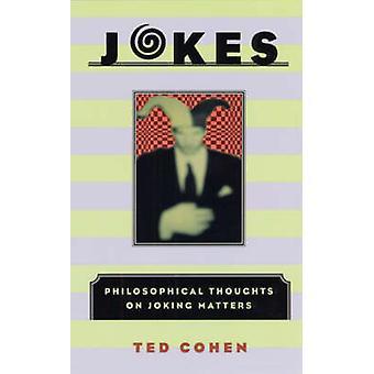 Witze - philosophischen Gedanken bezüglich Scherz (Neuauflage) von Ted