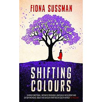 Shifting Colours by Fiona Sussman - 9780749016081 Book