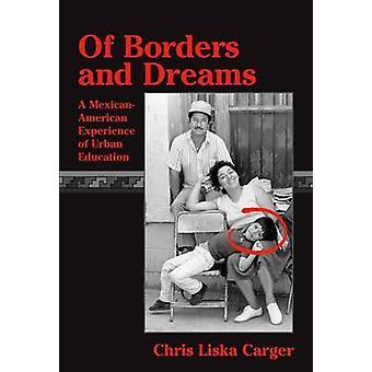 Das fronteiras e sonhos - experiência mexicano-americana de educação urbana