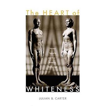 Valkoisuus - normaali seksuaalisuus ja rotu Amerikassa - 1880-1 sydän