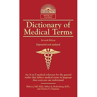 Dictionary of Medical Terms by Dictionary of Medical Terms - 97814380