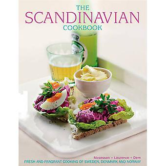The Scandinavian Cookbook - Fresh and Fragrant Cooking of Sweden - Den