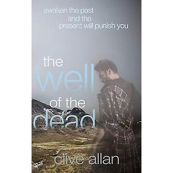 The Well of the Dead by Clive Allan - 9781788036634 Book