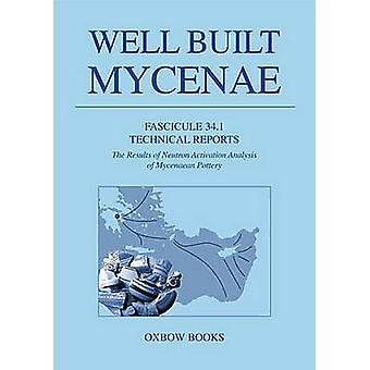 Bien construit Mycènes Fascicule 34.1 - rapports techniques. les résultats de