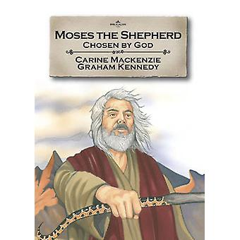 Moses Shepherd av Carine Mackenzie - 9781845503314 bok