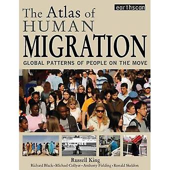 The Atlas of Human Migration - Global Patterns of People on the Move b