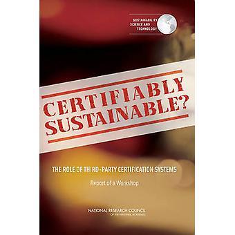 Nachweislich nachhaltig? -Die Rolle der Drittanbieter-Zertifizierung Syste