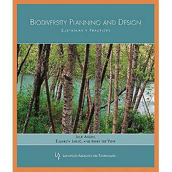 Biodiversität zu Planung und Design - nachhaltige Praktiken von Jack Ahern