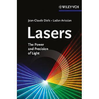 Lasers - de kracht en precisie van licht door Ladan Arissian - Jean-Cla