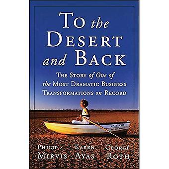 In die Wüste und zurück: die Geschichte von einem der dramatischsten Business Transformationen auf Re...