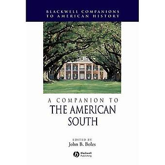 A Companion to the American South (Blackwell Companions to American History)