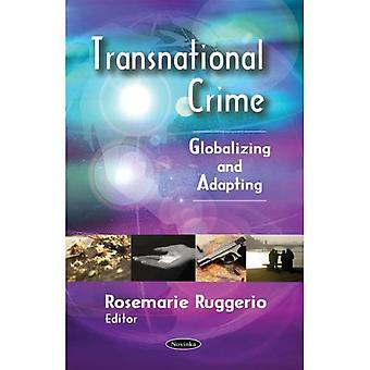 O Crime transnacional: Globalizando e adaptação