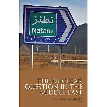 La Question nucléaire au Moyen-Orient