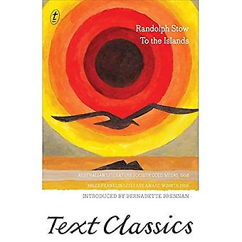 To the Islands (Text Classics)