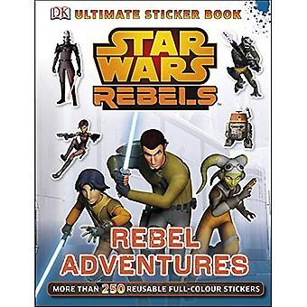 Star Wars Rebels Rebel avonturen ultieme Sticker Book (ultieme Stickers)