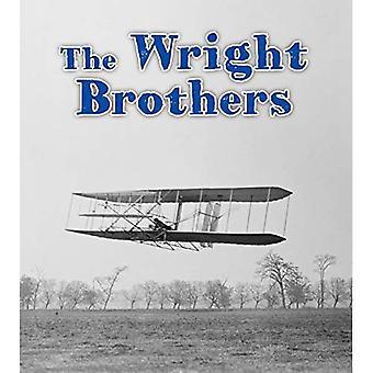 Die Gebrüder Wright (lesen und lernen: wichtige Ereignisse in der Geschichte)