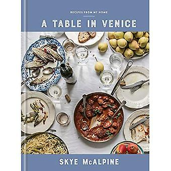 A Table in Venice: Recipes� from My Home