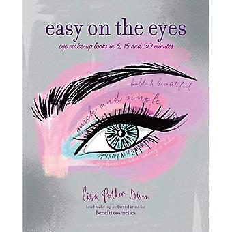 Easy on the Eyes: Eye Make-Up Looks in 5, 15 and 30 Minutes
