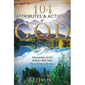 104 Attributes and Actions of God: Characteristics of God in Psalms