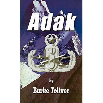 Adak door Toliver & Burke