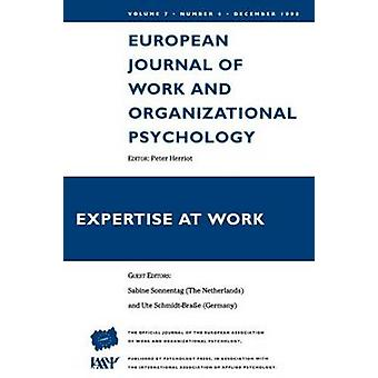Expertise at Work European Journal of Work  Organizational Psychology by Sonnentag & S.