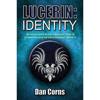 Lucerin Identity by Corns & Dan