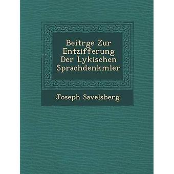 Beitrge Zur Entzifferung Der Lykischen Sprachdenkmler af Savelsberg & Joseph