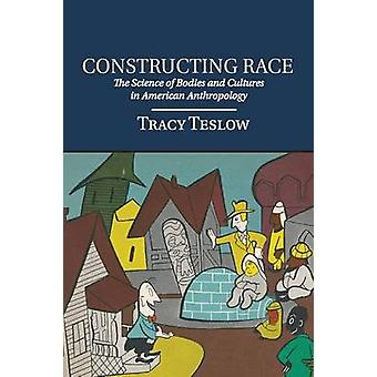 Constructing Race by Teslow & Tracy