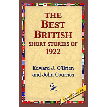 The Best British Short Stories of 1922 by OBrien & Edward J.
