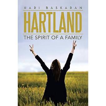 Hartland The Spirit of a Family by Baskaran & Hari