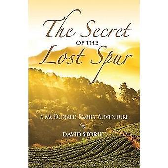 Hemligheten med den förlora sporren av Storie & David