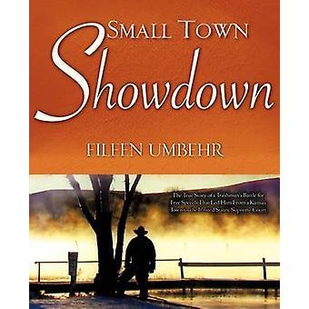 Small Town Showdown av Umbehr & Eileen