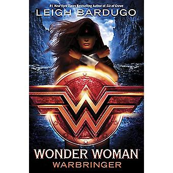 Wonder Woman - Warbringer by Leigh Bardugo - 9780399549731 Book