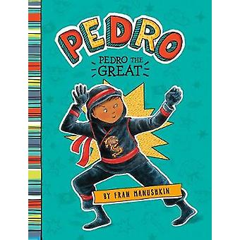 Pedro - Pedro the Great by Tammie Lyon - 9781515819134 Book