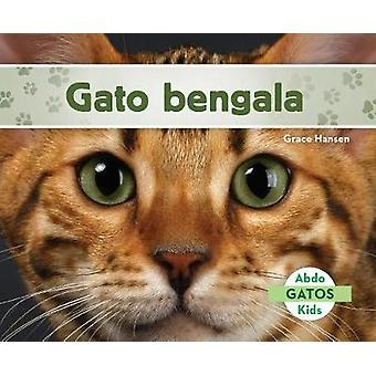 Gato Bengala (Bengal Cats) by Grace Hansen - 9781532101953 Book