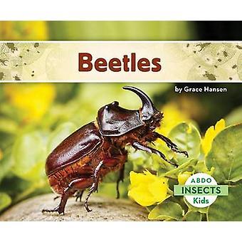 Beetles by Grace Hansen - 9781629700380 Book