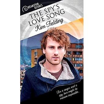 The Spy's Love Song by The Spy's Love Song - 9781641080552 Book