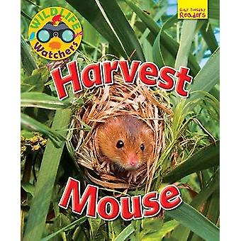 Wildlife Watchers - Harvest Mouse - 2017 by Ruth Owen - 9781911341260 B