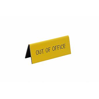 Strictly Business Out Of Office Desk Sign