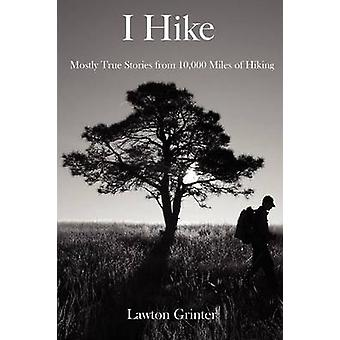 I Hike by Grinter & Lawton