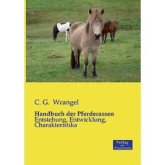 Handbuch der Pferderassen by Wrangel & C. G.
