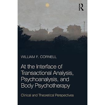 Op de interface van transactionele analyse psychoanalyse door William F Cornell