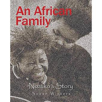 An African Family Nozukos Story by Winters & Susan