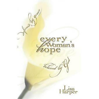 Every Womans Hope by Harper & Lisa