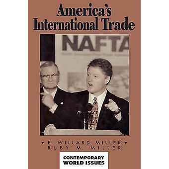Americas International Trade A Reference Handbook by Miller & E. Willard & Ph.D.