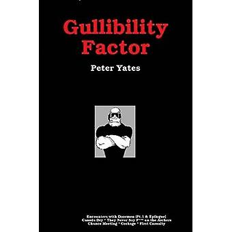 Gullibility Factor by Yates & Peter