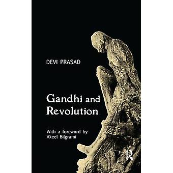 Gandhi and Revolution by Prasad & Devi